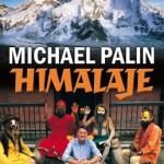 """Himalaje"" Michael Palin"
