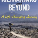 """Kilimanjaro and Beyond (A Life-Changing Journey)"" – Barry Finlay, Chris Finlay"