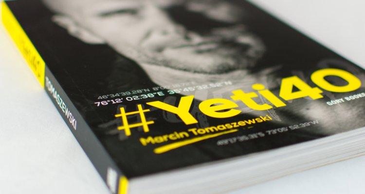 """#Yeti40"" – Marcin Tomaszewski"