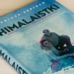 """""""Himalaistki. Opowieść o kobietach, które pokonały każdy szczyt"""" – Mariusz Sepioło"""