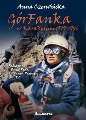 """""""GórFanka w Karakorum 1979-1986"""" Anna Czerwińska"""