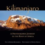 """Kilimanjaro. A photographic journey to the roof of Africa"" Michel Moushabeck, Hiltrud Schulz"