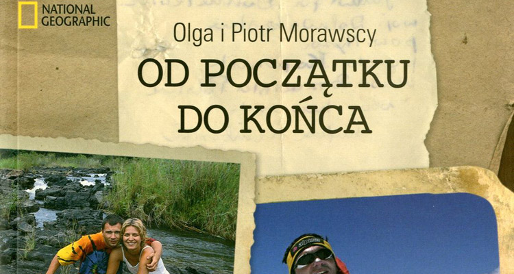 """Od początku do końca"" Olga Morawska, Piotr Morawski"